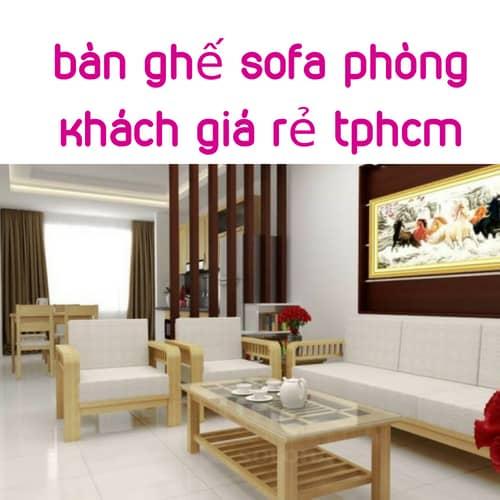 5 Lưu Ý Khi Chọn Mua Mẫu Bàn Ghế Sofa Phòng Khách