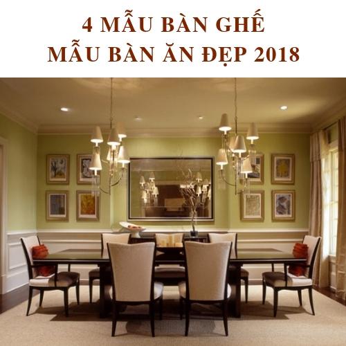 4+MẪU BÀN GHẾ ĂN GỖ TỰ NHIÊN PHÒNG BẾP ĐẸP SANG TRỌNG 2018