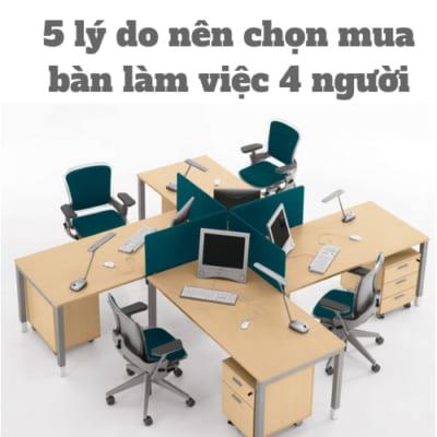 bàn làm việc 4 người