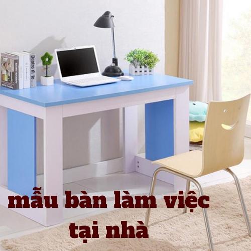 mẫu bàn làm việc tại nhà