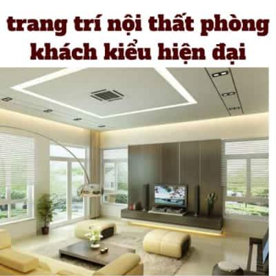 nội thất phòng khách kiểu hiện đại